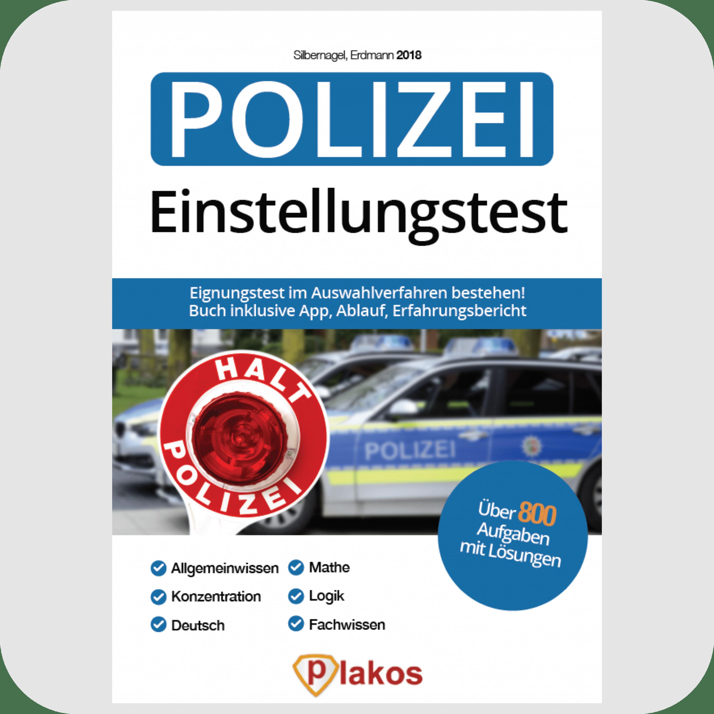 e486d7c7136900 Buch  Einstellungstest Polizei 2018 inlusive App  800 Aufgaben mit Lösungen