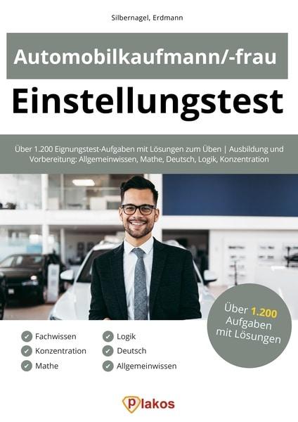 Automobilkaufmann/-frau Einstellungstest Buch